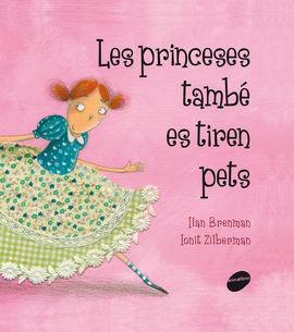PRINCESES TAMBÉ ES TIREN PETS, LES