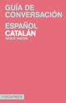 ESPAÑOL-CATALAN -GUIA DE CONVERSACIÓN