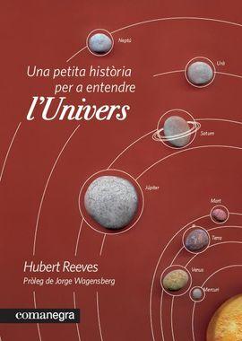 UNA PETITA HISTORIA PER A ENTENDRE L'UNIVERS