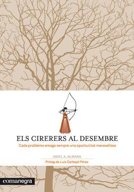 CIRERERS AL DESEMBRE, ELS