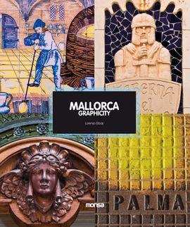 MALLORCA. GRAPHICITY