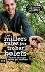 MILLORS RUTES PER TROBAR BOLETS, LES