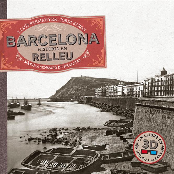 BARCELONA. HISTORIA EN RELLEU