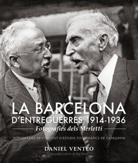 BARCELONA D'ENTREGUERRES 1914-1936