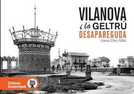 VILANOVA I LA GELTR� DESAPAREGUDA