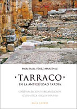 TARRACO EN LA ANTIGUEDAD TARDIA