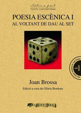 POESIA ESCENICA I: AL VOLTANT DE DAU AL SET -AROLA