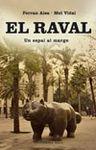 RAVAL. UN ESPAI AL MARGE, EL [BUTXACA]