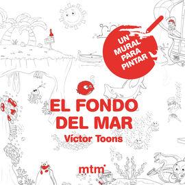 FONDO DEL MAR, EL -UN MURAL PARA PINTAR  (60X80)
