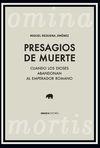 PRESAGIOS DE MUERTE / OMINA MORTIS