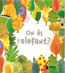 ON ÉS L'ELEFANT ?