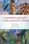 GOLONDRINA ENAMORADA Y OTROS CUENTOS DE LA ALCARRIA, LA