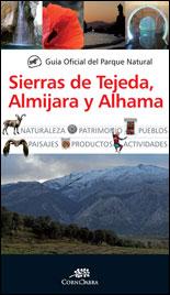 SIERRAS DE TEJEDA, ALMIJARA Y ALHAMA, GUIA OFICIAL DEL PARQUE NATURAL