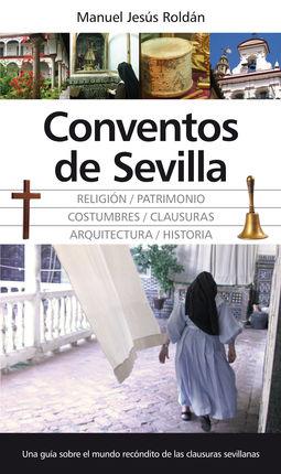 CONVENTOS DE SEVILLA -GUÍA