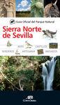 SIERRA NORTE DE SEVILLA, GUIA OFICIAL DEL PARQUE NATURAL