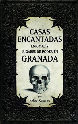 CASAS ENCANTADAS. GRANADA
