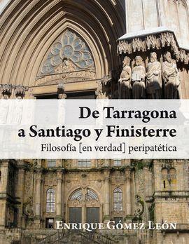 DE TARRAGONA A SANTIAGO Y FINISTERRE
