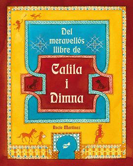 DEL MERAVELLÓS LLIBRE DE CALILA I DIMNA