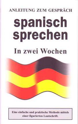 SPANISCH SPRECHEN. IN ZWEI WOCHEN