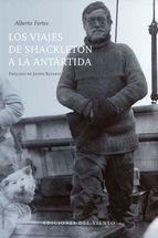 VIAJES DE SHACKLETON A LA ANTARTIDA, LOS