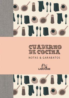 CUADERNO DE COCINA. NOTAS & GARABATOS