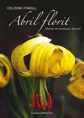 ABRIL FLORIT (HERBES DE MUNTANYA I DEL PLA)