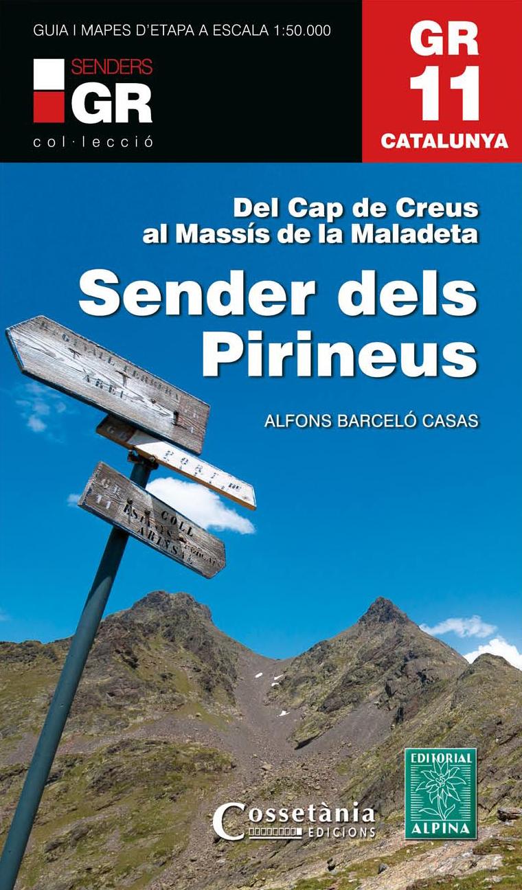 GR 11. CATALUNYA. SENDER DELS PIRINEUS-ALPINA