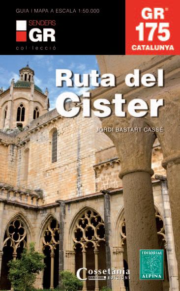 GR 175 RUTA DEL CISTER -ALPINA