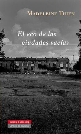ECO DE LAS CIUDADES VACIAS, EL