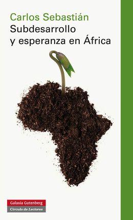 SUBDESARROLLO Y ESPERANZA EN AFRICA