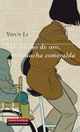MUCHACHO DE ORO, MUCHACHA ESMERALDA
