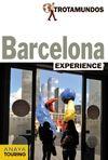 BARCELONA. EXPERIENCE -TROTAMUNDOS
