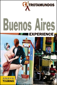 BUENOS AIRES. EXPERIENCE -TROTAMUNDOS
