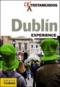 DUBLIN. EXPERIENCE -TROTAMUNDOS