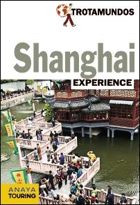 SHANGHAI. EXPERIENCE -TROTAMUNDOS