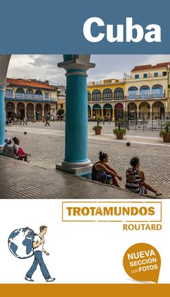 CUBA -TROTAMUNDOS ROUTARD