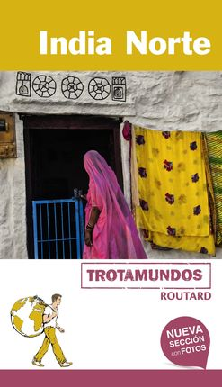 INDIA NORTE -TROTAMUNDOS ROUTARD