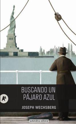 BUSCANDO UN PÁJARO AZUL