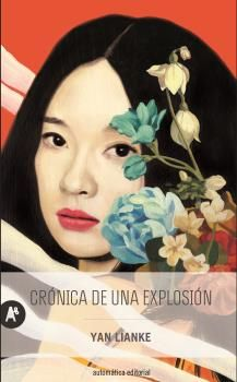 CRÓNICA DE UNA EXPLOSIÓN