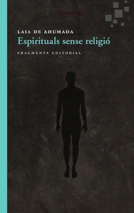 ESPIRITUALS SENSE RELIGI�