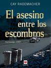 ASESINO ENTRE LOS ESCOMBROS, EL
