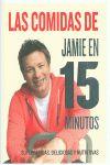 COMIDAS DE JAMIE EN 15 MINUTOS, LAS