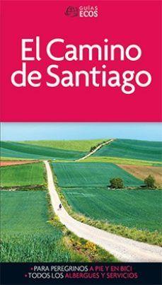 CAMINO DE SANTIAGO, EL -ECOS