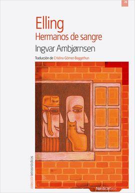 HERMANOS DE SANGRE - ELLING