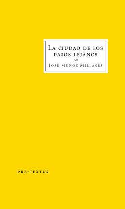 CIUDAD DE LOS PASOS LEJANOS, LA