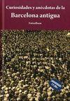 CURIOSIDADES Y ANECDOTAS DE LA BARCELONA ANTIGUA