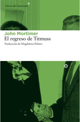 REGRESO  DE TITMUSS, EL