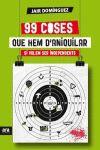 99 COSES QUE HEM D'ANIQUILAR SI VOLEM SER INDEPENDENTS