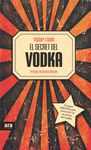 SECRET DEL VODKA, EL