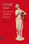 SET PECARS CAPITALS DE LA JUSTICIA, ELS
